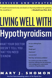 Living Well with Hypothyroidism by Mary Shomon