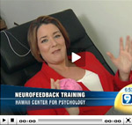 Feature segment on Neurofeedback from KGMB-9 News in Hawaii.