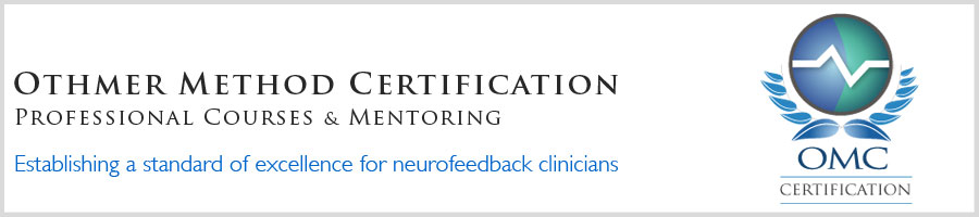 The Othmer Method Neurofeedback Certification and Professional ...