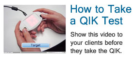 How to Take a QIK Test - Show this video to your clients before they take the QIK Test.